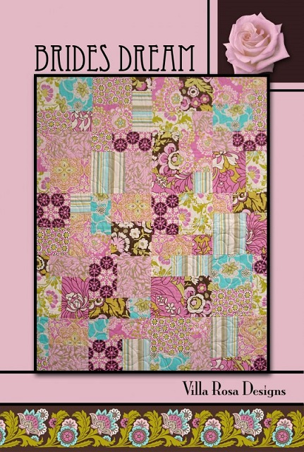 Villa Rosa Brides Dream Quilt Pattern Card