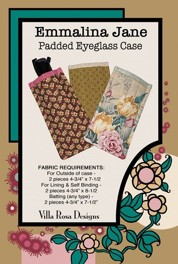Villa Rosa Emmalina Jane Padded Eyeglass Case Pattern Card